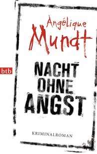 Angélique  Mundt - Night Without Fear