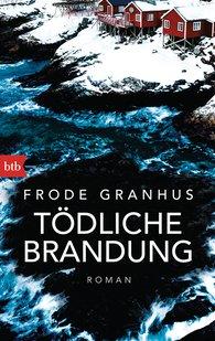 Frode  Granhus - Tödliche Brandung