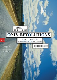 Mark Z.  Danielewski - Only Revolutions