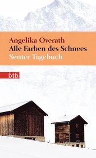 Angelika  Overath - Alle Farben des Schnees