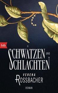 Verena  Roßbacher - Schwätzen und Schlachten