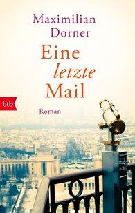 Maximilian  Dorner - One Last Email