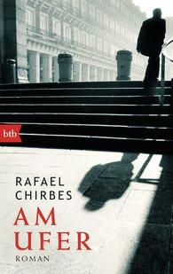 Rafael  Chirbes - Am Ufer