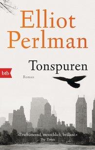 Elliot  Perlman - Tonspuren