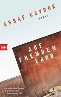 Assaf  Gavron - Auf fremdem Land