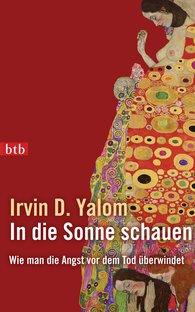 Irvin D.  Yalom - In die Sonne schauen