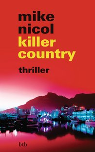 Mike  Nicol - killer country