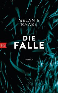 Melanie  Raabe - The Trap