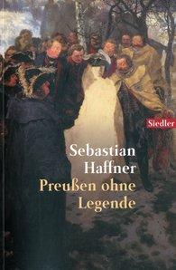 Sebastian  Haffner - Preussen ohne Legende