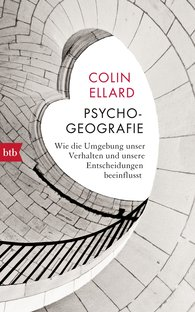 Colin  Ellard - Psychogeografie