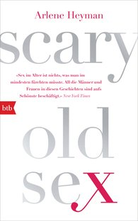 Arlene  Heyman - Scary Old Sex