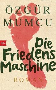 Özgür  Mumcu - Die Friedensmaschine