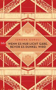 Iunona  Guruli - If Only There Were Light Before It Turns Dark