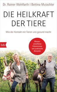 Dr. Rainer  Wohlfarth, Bettina  Mutschler - Animal Power of Healing