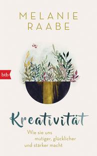 Melanie  Raabe - Creativity!