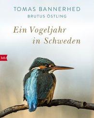 Tomas  Bannerhed, Brutus  Östling - Ein Vogeljahr in Schweden