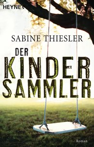 Sabine  Thiesler - The Collector of Children