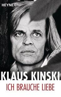 Klaus  Kinski - Ich brauche Liebe