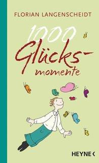 Florian  Langenscheidt - 1000 Happy Moments
