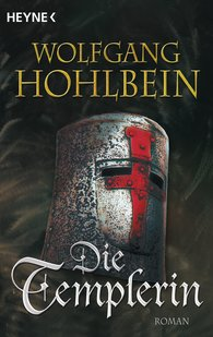 Wolfgang  Hohlbein - Die Templerin