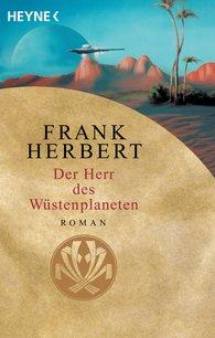 Frank  Herbert - Der Herr des Wüstenplaneten