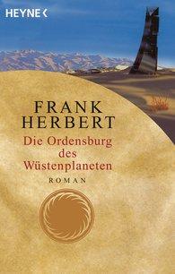 Frank  Herbert - Die Ordensburg des Wüstenplaneten