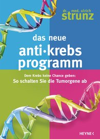 Ulrich  Strunz - The New Anti-Cancer Program