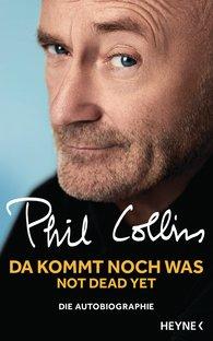 Phil  Collins - Da kommt noch was - Not dead yet