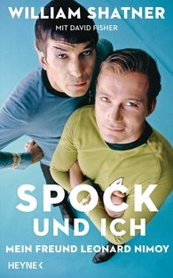 William  Shatner, David  Fisher - Spock und ich