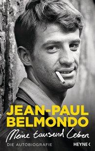 Jean-Paul  Belmondo - Meine tausend Leben
