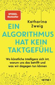 Katharina  Zweig - An Algorithm Has No Sense of Tact