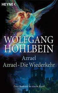 Wolfgang  Hohlbein - Azrael und Azrael - Die Wiederkehr