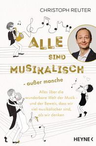 Christoph  Reuter - Everyone is Musical – Except Some