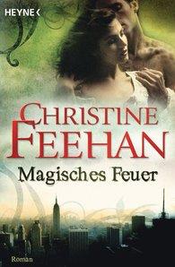 Christine  Feehan - Magisches Feuer