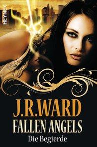 J. R.  Ward - Fallen Angels - Die Begierde