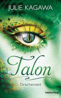 Julie  Kagawa - Talon - Drachenzeit