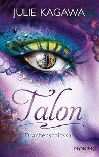 Julie  Kagawa - Talon - Drachenschicksal (5)