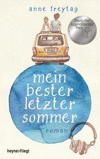 Anne  Freytag - Mein bester letzter Sommer