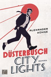 Alexander  Kühne - Düsterbusch City Lights