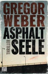 Gregor  Weber - Asphalt Soul