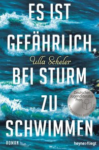 Ulla  Scheler - It Is Dangerous to Swim in a Storm