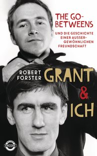 Robert  Forster - Grant & Ich