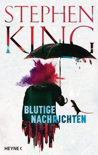 Stephen  King - Blutige Nachrichten