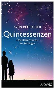 Sven  Böttcher - Quintessenzen