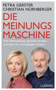 Petra  Gerster, Christian  Nürnberger - Die Meinungsmaschine