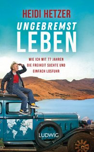 Heidi  Hetzer - Living Without Brakes