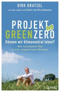 Dirk  Gratzel - Project Green Zero