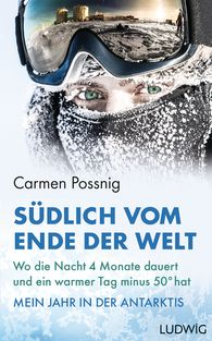 Carmen  Possnig - South of the End of the World
