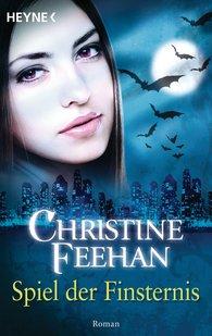 Christine  Feehan - Spiel der Finsternis