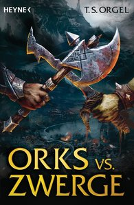 T. S.  Orgel - Orcs vs. Dwarves